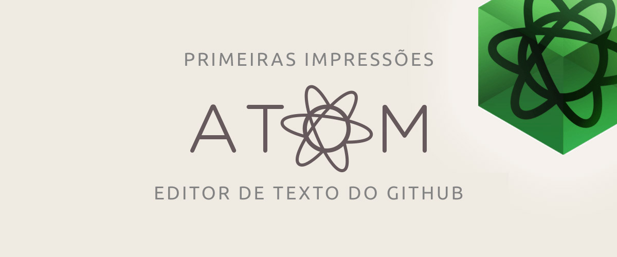 Primeiras impressões do Atom