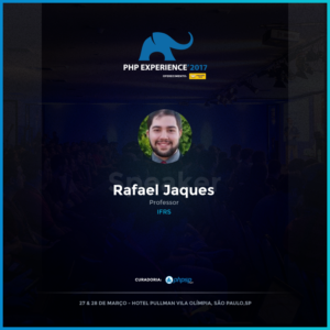 Rafael Jaques na PHP Experience